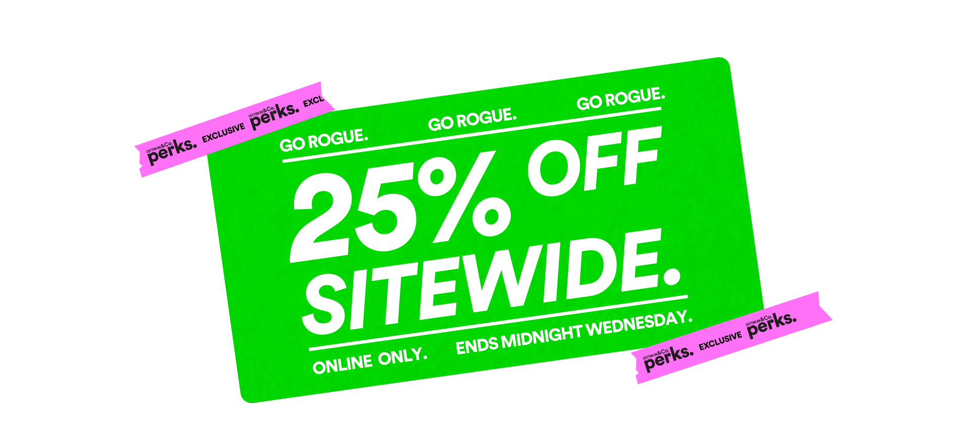 25% Off Sitewide @ Cotton On [Online only]