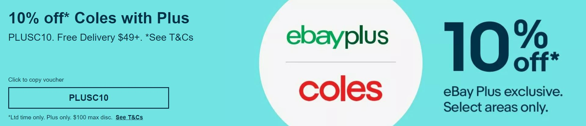 10% off Coles with eBay Plus @ Coles eBay [No minimum Spend, Free Delivery $49+, Max Disc $100]