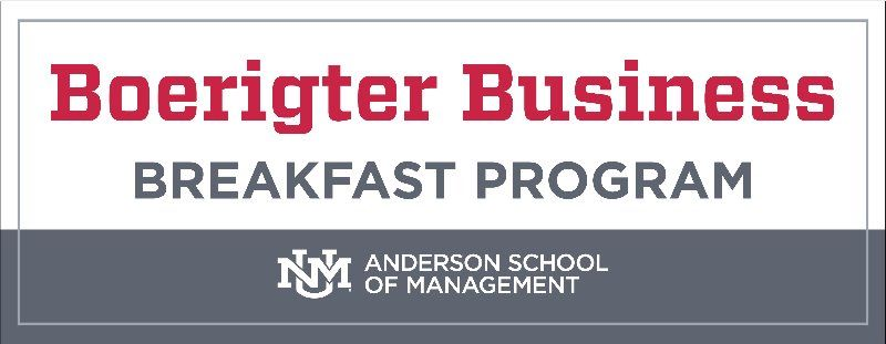The UNM Anderson Boerighter Business Breakfast Program featuring Mayor Tim Keller
