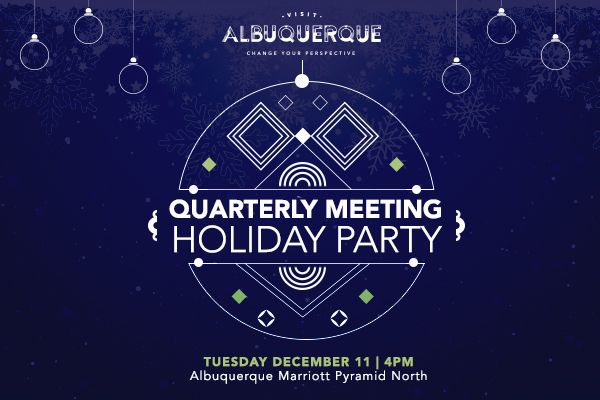 Visit Albuquerque Quarterly Meeting and Holiday Party