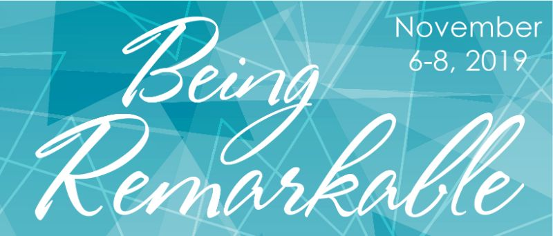 BEING REMARKABLE - 2019 Conference