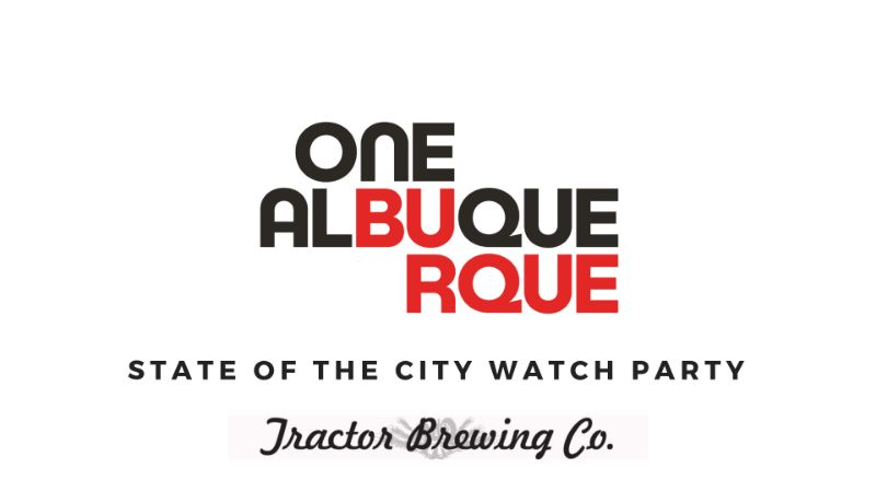 WELLS PARK OFFICIAL One Albuquerque State of the City Celebration Watch Party