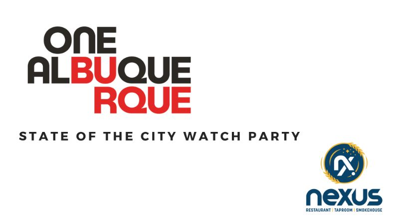WESTSIDE OFFICIAL One Albuquerque State of the City Celebration Watch Party