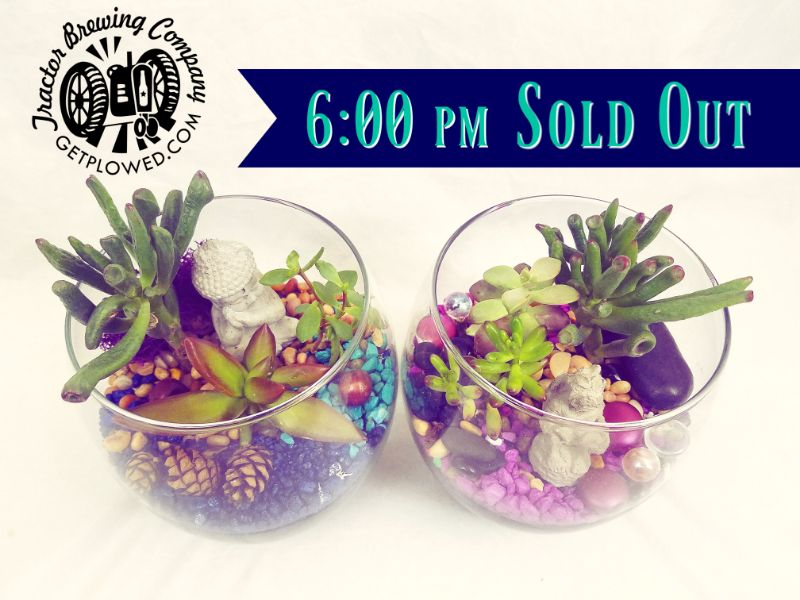 6:00 pm - SOLD OUT - Make a Terrarium at Tractor Brewing