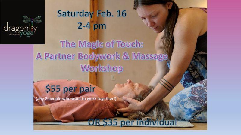 The Magic of Touch: A partner Bodywork & Massage Workshop