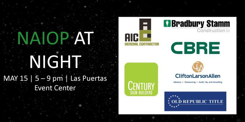 Bright Lights, NAIOP @ Night @ Las Puertas on May 15, 2019