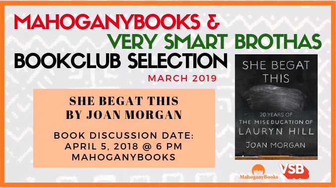 MahoganyBooks + Very Smart Brothas Book Club: March Book Discussion