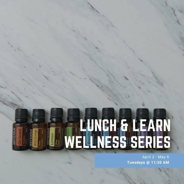 Lunch & Learn Wellness Series
