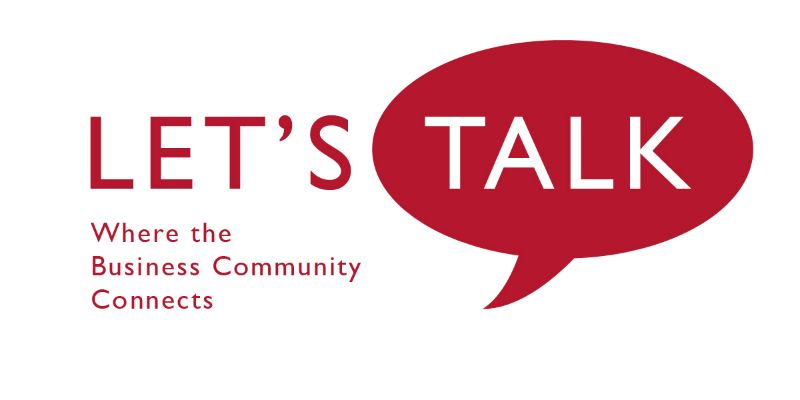 Let's Talk: Where the Business Community Connects