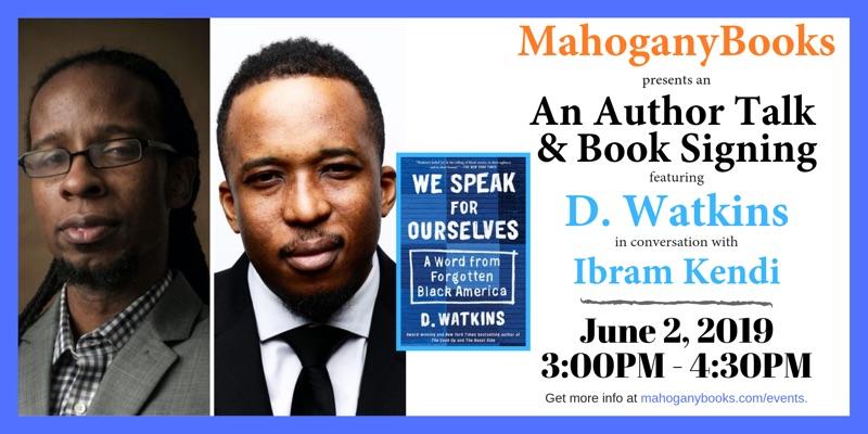 An Author Talk & Book Signing Featuring D. Watkins