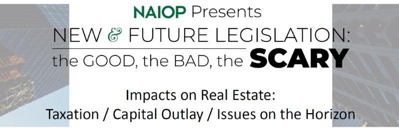 New & Future Legislation: Taxation/Capital Outlay/Issues