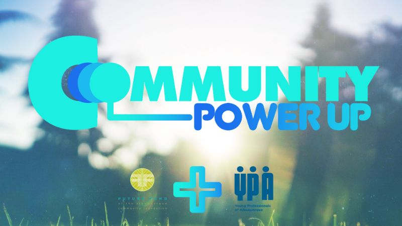 Power Up Our Community - Joint YPA & Future Fund Event