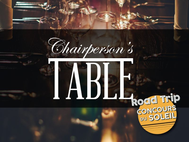 Concours du Soleil Chairperson's Table