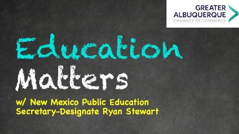 Education Matters w/ NM Public Education Secretary Ryan Stewart