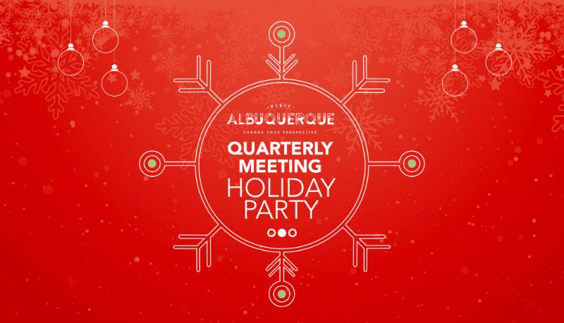 December Quarterly Meeting & Holiday Celebration