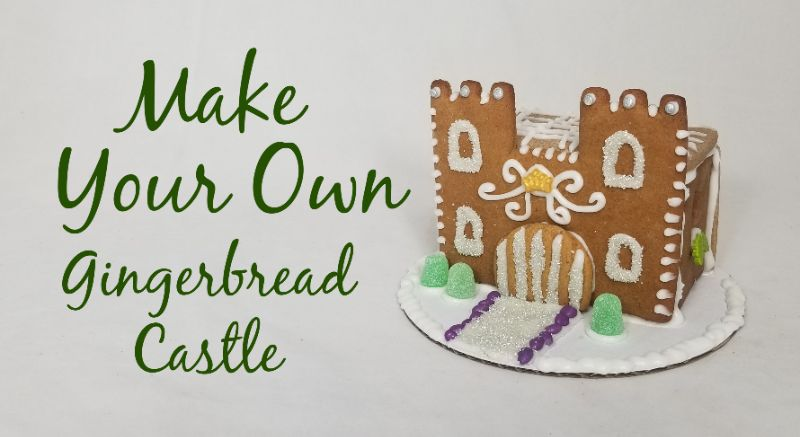 Make Your Own Gingerbread Castle