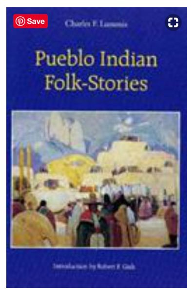Pueblo Book Club – Pueblo Indian Folk-Stories by Charles F. Lummi