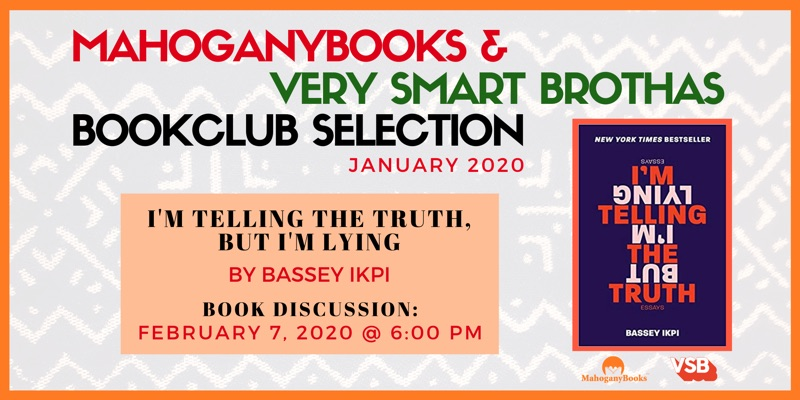 MahoganyBooks + Very Smart Brothas Book Club: Book Discussion