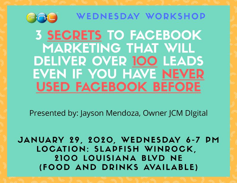 WEDNESDAY WORKSHOP Presented by Jayson Mendoza, Owner JCM Digital