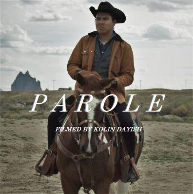 Parole - A Native Story
