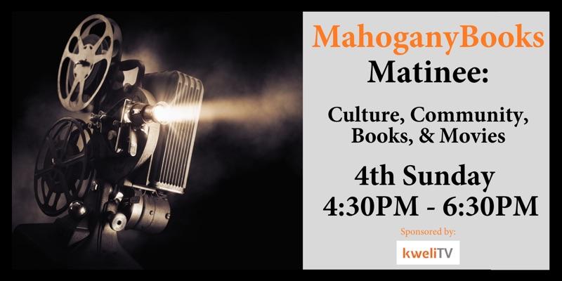 MahoganyBooks Matinee with KweliTV