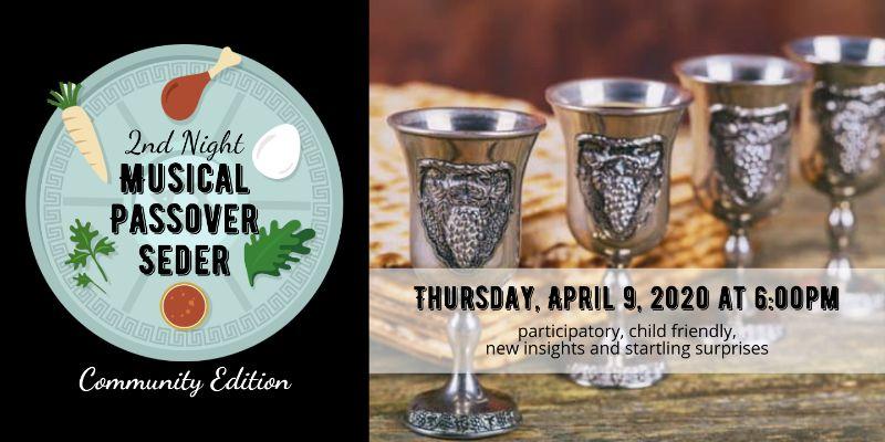 2nd Night Community Musical Passover Seder