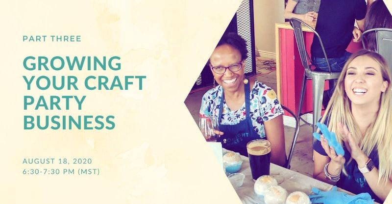 Growing Your Craft Party Business