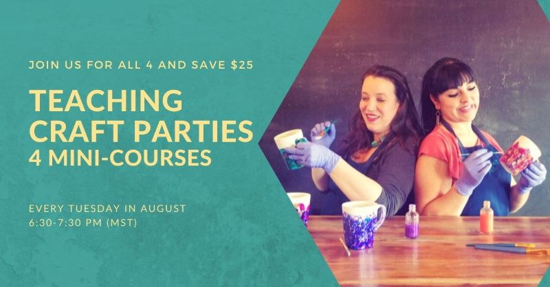 Teaching Craft Parties: Four Mini-Courses