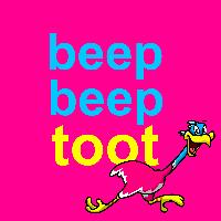 BEEP BEEP TOOT