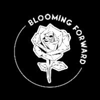 Blooming Forward