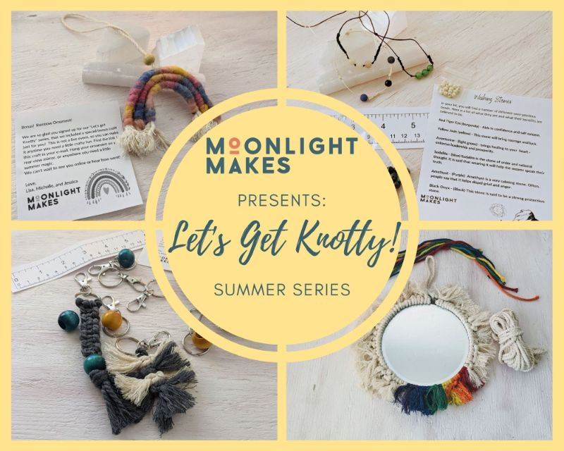Let's Get Knotty!  - Summer Series