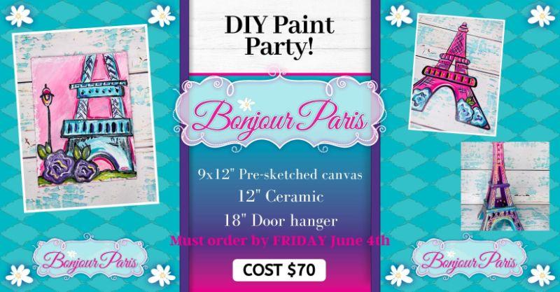 Bonjour Paris- DIY Paint Party