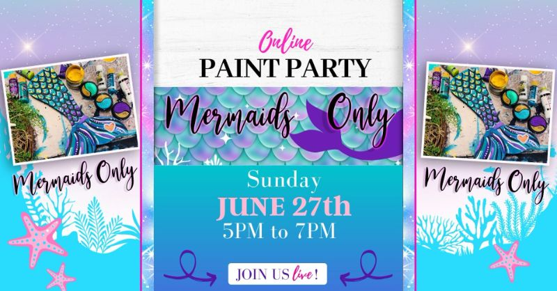 Mermaids only- Online Paint Party