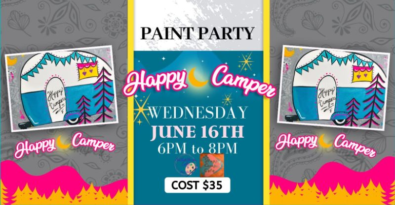 Happy Camper- IN PERSON Paint Party