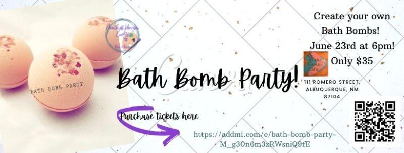 Bath Bomb Party!