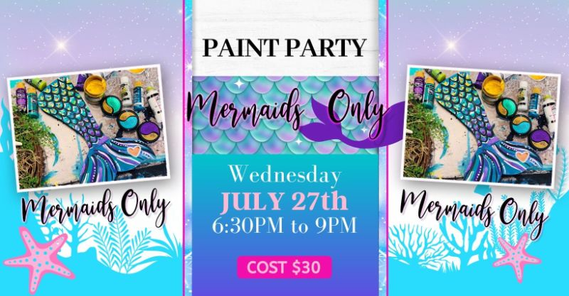 Mermaids only- In-Person Paint Party