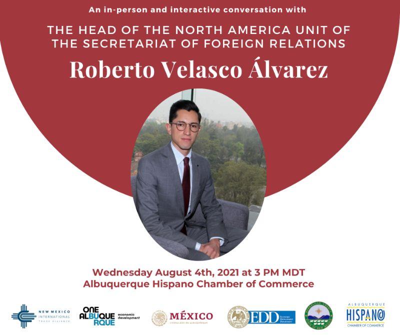 Head of the North America Unit: Roberto Velasco Álvarez