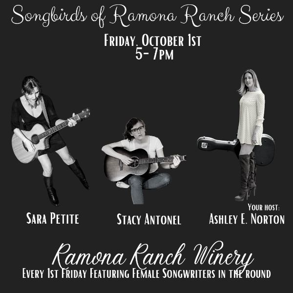 Songbirds of Ramona Ranch - Friday October 1st