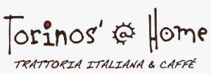 Torinos' @ Home Trattoria