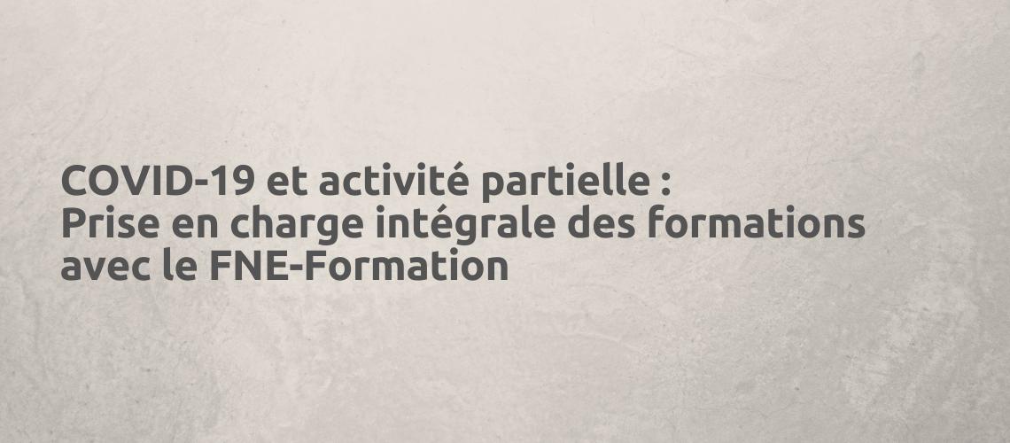 FNE formation : se former durant son activité partielle