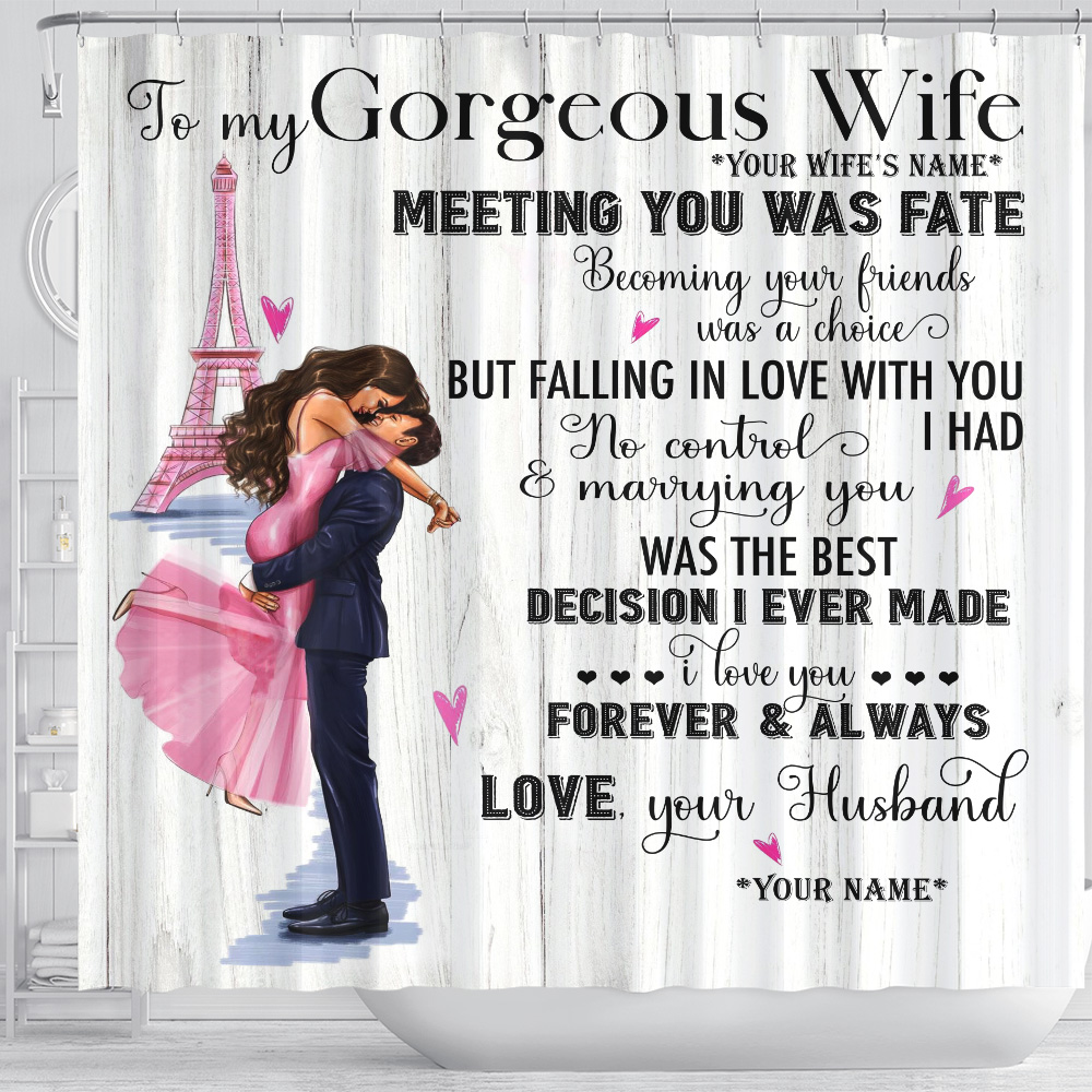Personalized Shower Curtain 71 X 71 Inch To My Gorgeous Wife Marrying You Was The Best Decision I Ever Made Set 12 Hooks Decorative Bath Modern Bathroom Accessories Machine Washable