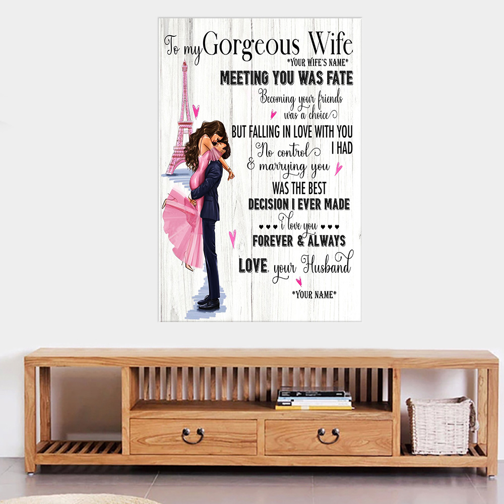 Personalized Wall Art Poster Canvas 1 Panel To My Gorgeous Wife Marrying You Was The Best Decision I Ever Made Great Idea For Living Home Decorations Birthday Christmas Aniversary