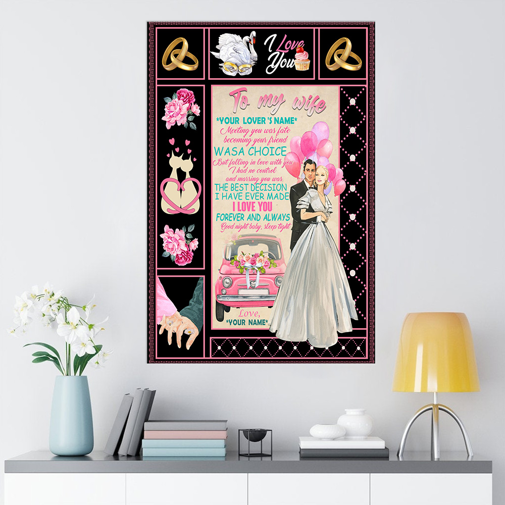 Personalized Wall Art Poster Canvas 1 Panel To My Wife Marrying You Was The Best Decision I Have Ever Made Great Idea For Living Home Decorations Birthday Christmas Aniversary
