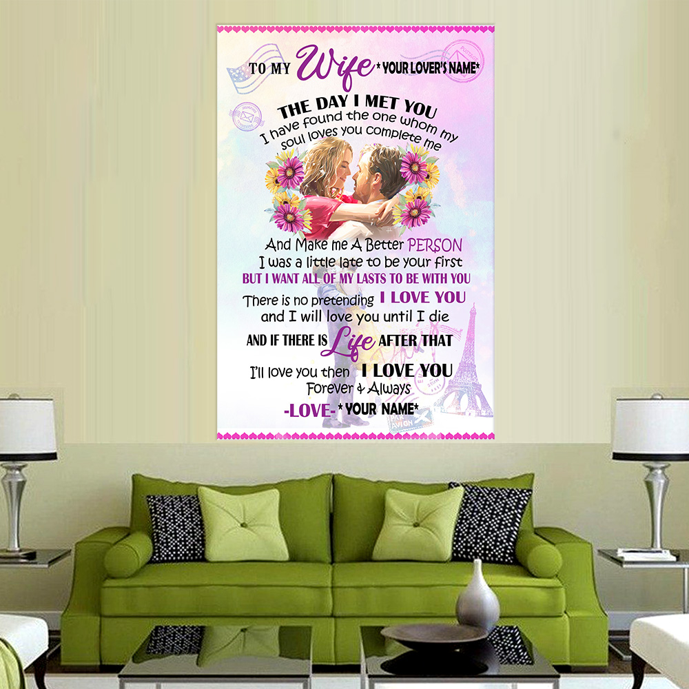 Personalized Wall Art Poster Canvas 1 Panel To My Wife I Want All Of My Lasts To Be With You Great Idea For Living Home Decorations Birthday Christmas Aniversary