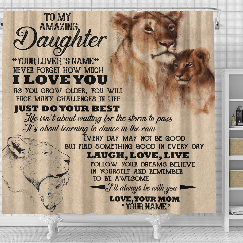 Personalized Shower Curtain 71 X 71 Inch To My Lion Daughter I'll Always Be With You Set 12 Hooks Decorative Bath Modern Bathroom Accessories Machine Washable