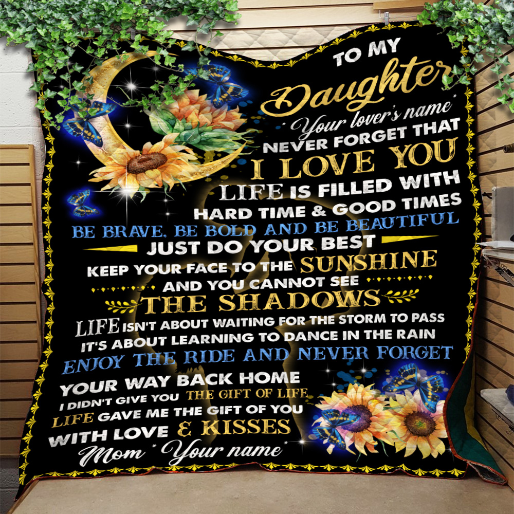 Personalized Quilt Throw Blanket To My Daughter Be Brave Be Bold And Be Beautiful Lightweight Super Soft Cozy For Decorative Couch Sofa Bed