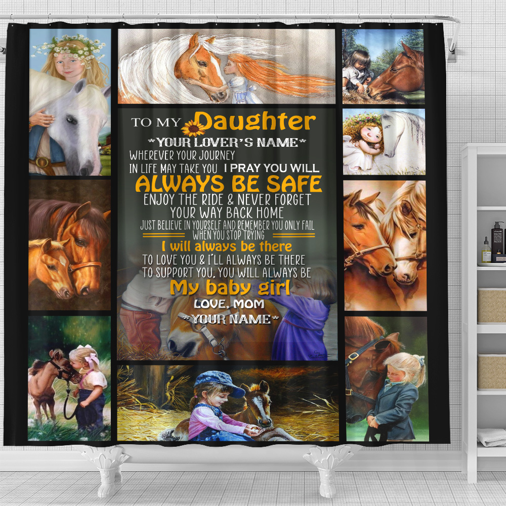 Personalized Shower Curtain 71 X 71 Inch To My Horse Daughter You Will Always My Baby Girl Set 12 Hooks Decorative Bath Modern Bathroom Accessories Machine Washable