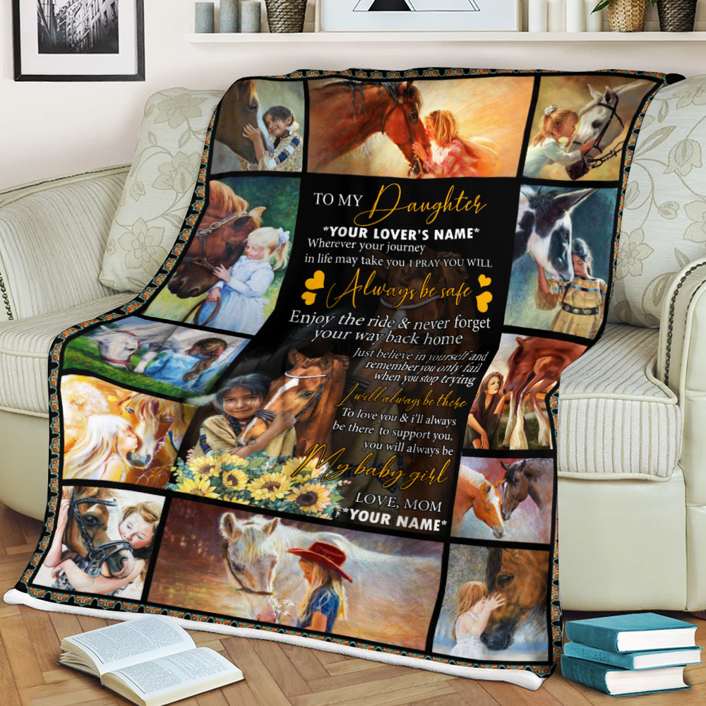 Personalized Fleece Throw Blanket To My Horse Daughter You Will Always My Baby Girl Lightweight Super Soft Cozy For Decorative Couch Sofa Bed