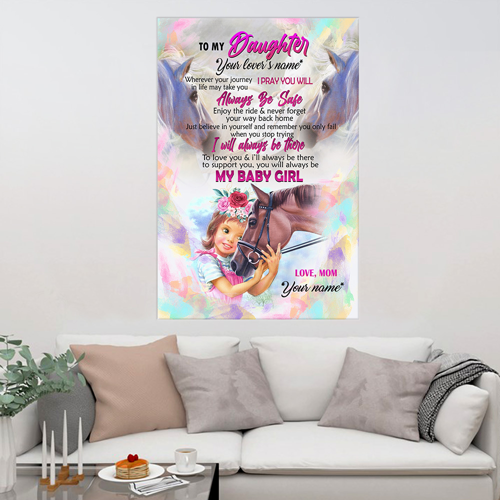 Personalized Wall Art Poster Canvas 1 Panel To My Horse Daughter You Will Always My Baby Girl Great Idea For Living Home Decorations Birthday Christmas Aniversary