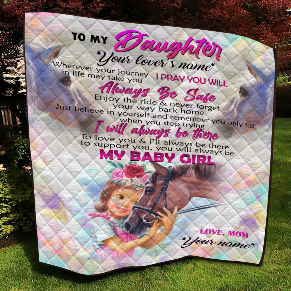 Personalized Quilt Throw Blanket To My Horse Daughter You Will Always My Baby Girl Lightweight Super Soft Cozy For Decorative Couch Sofa Bed